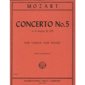 Mozart W.A. Concerto No 5 in A Major K 219 Violin and Piano cadenzas by Joseph Joachim Ivan Galamian